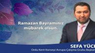 Sefa Yüce'nin Ramazan Bayramı Mesajı