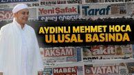 Aydınlı Mehmet Hoca yeniden ulusal basında